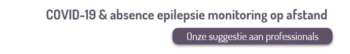 COVID-19 & absence epilepsie monitoring op afstand